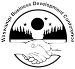 Waswanipi Business Development Conference