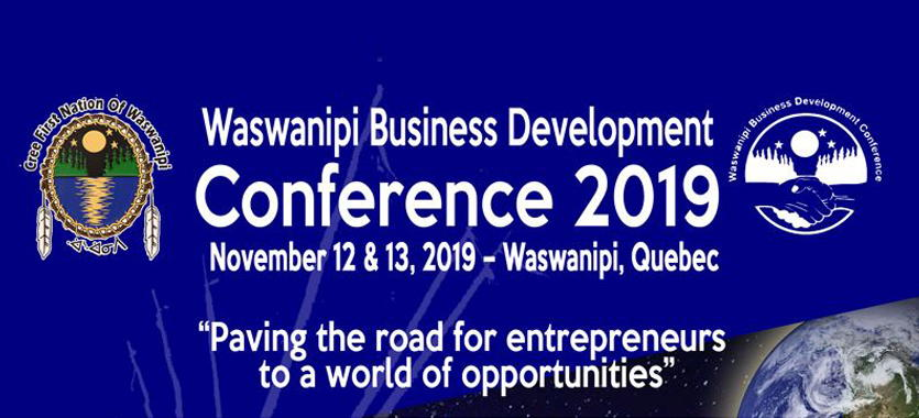 Waswanipi-Business Developement Conference 2019